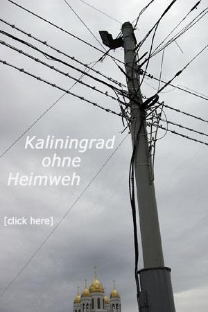 Kaliningrad ohne Heimweh [click here]
